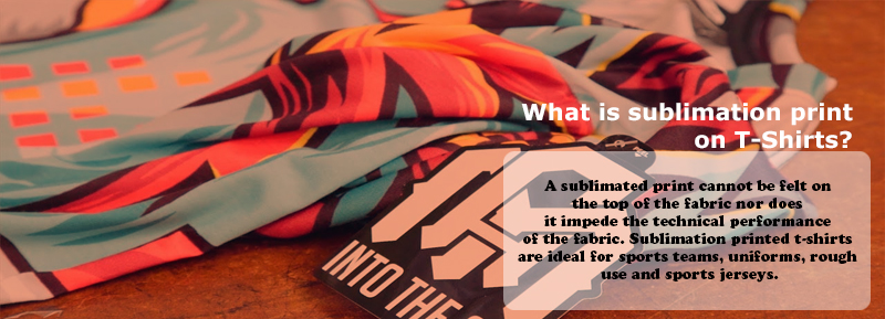 What is sublimation printing on T-Shirts?
