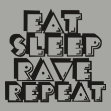 repeat-rave-sleep-eat T-Shirt