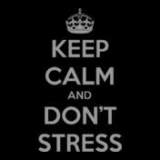 Keep-Calm-n-dont-stress