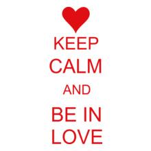 Keep Calm keep-calm-be-in-love T-Shirt