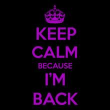 Keep Calm keep-calm-im-back T-Shirt