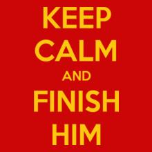 Keep Calm keep-calm-finish-him T-Shirt