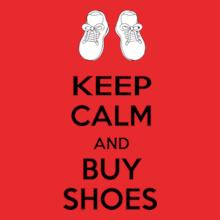 Keep Calm keep-calm-buy-shose T-Shirt