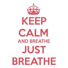 Keep Calm keep-calm-And-just-breathe T-Shirt