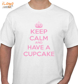 keep calm And have cupcake - T-Shirt