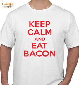 keep calm and eat bacon - T-Shirt