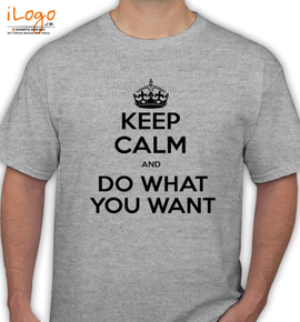 keep calm and do what you want - T-Shirt