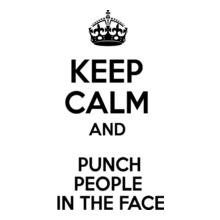 keep-calm-and-punch-people-on-the-face T-Shirt