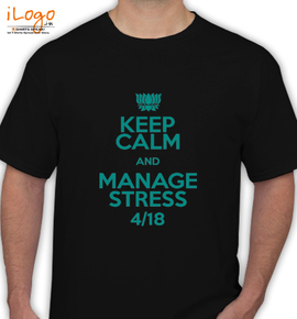 keep calm and manage stress / - T-Shirt