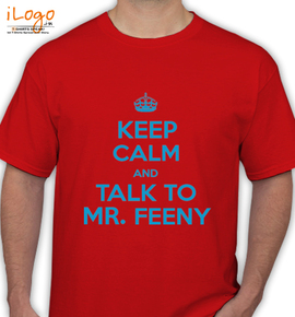 keep calm and talk to mr.feeny - T-Shirt