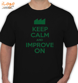 keep calm and improve on - T-Shirt