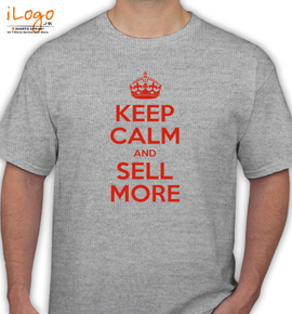 keep calm and sell more - T-Shirt