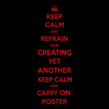 ceep-clem-and-refrain-from-creating-yet-another-keep-calm-and-carry-on-poster T-Shirt