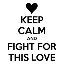 keep-calm-and-fight-for-love T-Shirt