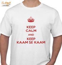 Keep Calm keep-calm-and-keep-kaam-se-kaam T-Shirt