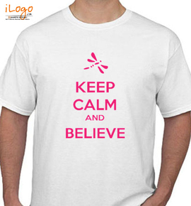 keep-calm-and-belive - T-Shirt