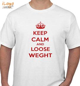 KEEP CALM AND loose weght - T-Shirt
