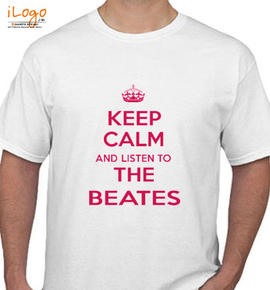 KEEP-CALM-AND-listen-to-the-beates - T-Shirt