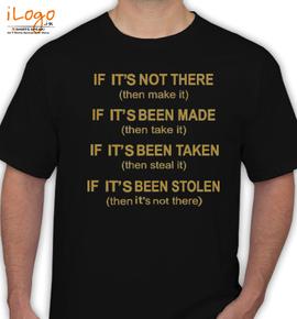 if it s been stolen - T-Shirt