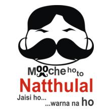 mooche-ho-to-natthulai-jaisi-ho T-Shirt