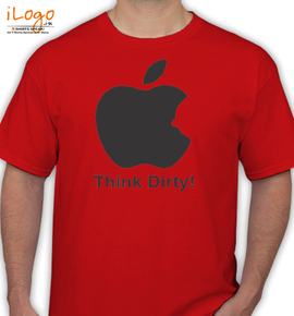 think dirty - T-Shirt