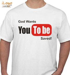 god wants you to bo saved - T-Shirt