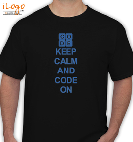 keep calm and code on - T-Shirt