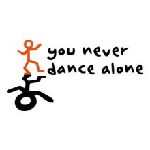 you-nevar-danse-alone T-Shirt