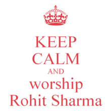 keep-calm-and-workship-rohit-sharma T-Shirt