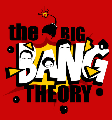 the big bang theory!
