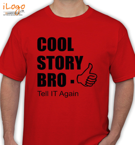 cool story bro tell it again personalized men s t shirt at best