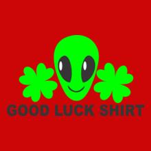 GOOD-LUCK-SHIRT T-Shirt