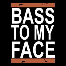 bass-to-my-face T-Shirt
