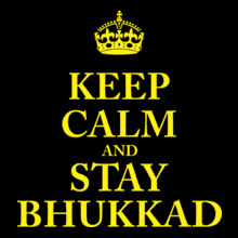 Keep Calm Keep-Calm-Bhukkad- T-Shirt