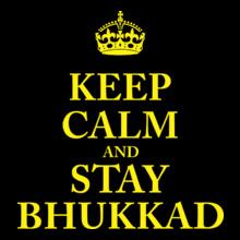 Keep Calm Keep-Calm-Bhukkad- T-Shirt