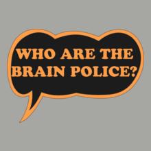 brainpoliceblack T-Shirt