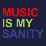 music-is-my-sanity