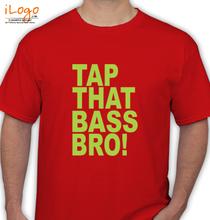 Cosmic Gate cosmic-gate-tap-that-bass-bro T-Shirt