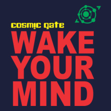 cosmic-gate-wake-your-mind T-Shirt