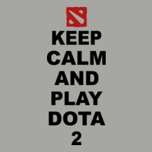 Dota 2 keep-calm-and-PLAY-dota- T-Shirt