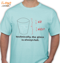 Bestselling Technically-the-glass-is-always-full T-Shirt