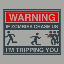 Bestselling If-Zombies-Chase-Us T-Shirt
