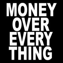 redlight-king-Money-Over-Everything. T-Shirt