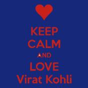 keep-calm-and-love-virat-kohli