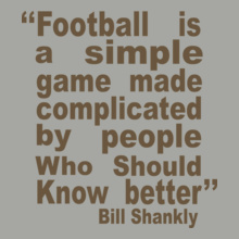 bill-shankly-simple-game-tshirt-design T-Shirt