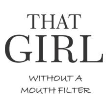Filter-that-girl T-Shirt