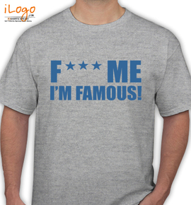 Fuck Me I M Famous T Shirt Personalized Men S T Shirt At Best Price Editable Design India,Hunter Irrigation Design Software