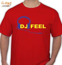 DJ Feel dj-feel T-Shirt