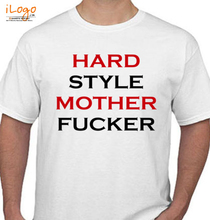 Noise Controllers HARD-STLYE-MOTHER-FUCKER T-Shirt