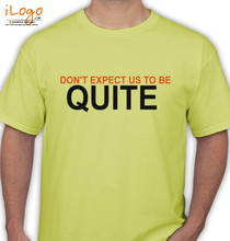 Noise Controllers DONT-ACCEPT-US-TO-BE-QUITE T-Shirt